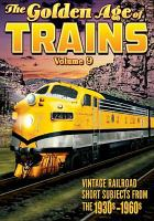 The golden age of trains. Volume 9.