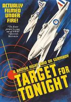 Target for tonight : a British night raid on Germany