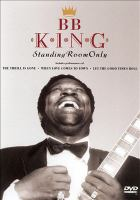 B.B. King : standing room only