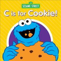 Sesame Street. C is for cookie!
