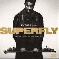 Superfly : original motion picture soundtrack.