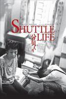 Shuttle life = Fen bei ren sheng
