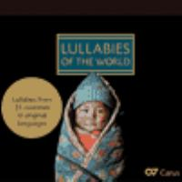 Lullabies of the world lullabies from 23 countries in original languages.