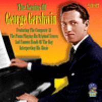 The genius of George Gershwin.