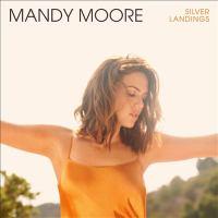 Silver landings by Moore, Mandy,
