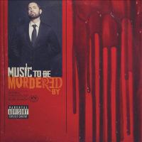 Music to be murdered by by Eminem,