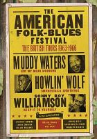 The American folk-blues festival the British tours 1963-1966