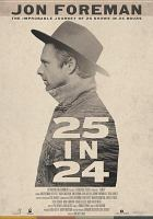 25 in 24 : the impossible journey of 25 shows in 24 hours