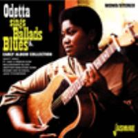 Odetta sings ballads & blues : early album collection.