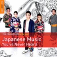 The rough guide to the best Japanese music you've never heard.