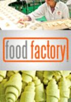 Food factory. Season 1, Volume 1