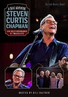 A great adventure : Steven Curtis Chapman : live solo performances of timeless hits
