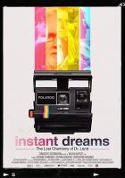 Instant dreams.
