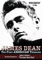 James Dean : the first American teenager