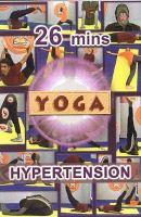 Yoga for health. Yoga for hypertension