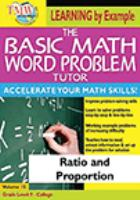 The basic math word problem tutor. Volume 15, Ratio & proportion