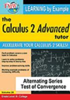 The calculus 2 advanced tutor. Volume 20, Alternating series test of convergence
