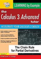 Calculus 3 advanced tutor. Volume 7, The chain rule for partial derivatives.