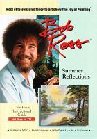 Bob Ross. Summer reflections.