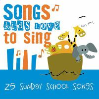 Songs kids love to sing. 25 Sunday school songs.