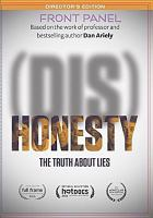 (Dis)honesty : the truth about lies