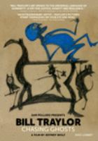 Bill Traylor : chasing ghosts