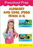 Preschool prep. Alphabet and cool jobs from A to Z!
