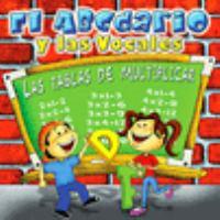 El ABCdario y las vocales : Las tablas de multiplicar.