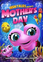 Fish Tales presents Mother's Day