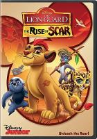 The lion guard. The rise of Scar.