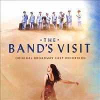 The band's visit : original Broadway cast recording