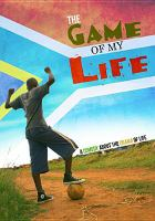 The game of my life = Um dlalo wempilo yami