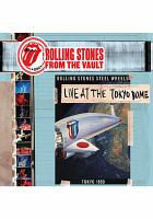 Rolling Stones, from the vault. Live at the Tokyo Dome