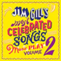 Jim Gill's most celebrated songs. by Gill, Jim,