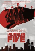 The Russian five : for Detroit to win, they had to become one