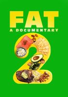 Fat 2 : a documentary