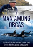 A man among orcas