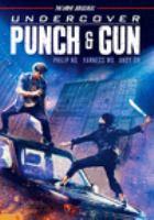 Undercover punch & gun = [Qian xing zhe]