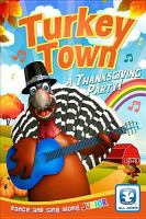 Turkey town : a Thanksgiving party!