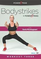 Bodystrikes. Workout three
