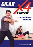Gilad Xcelerate 4. Volume 3, Best butt and abs.