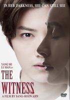 The witness = [Wo shi zheng ren]
