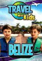 Travel with kids. Belize