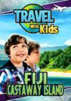 Travel with kids. Fiji, Castaway Island