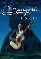 Mangoré : for the love of art