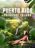Puerto Rico : treasure island