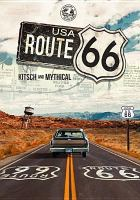 USA Route 66 : kitsch and mythical