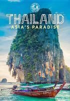 Thailand : Asia's paradise
