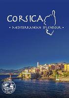 Corsica : Mediterranean splendour