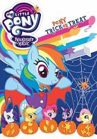My little pony, friendship is magic. Pony trick or treat.